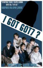 I GOT GOT7?  by SOMYOONKOOK