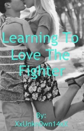 Learning To Love The Fighter