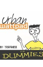 URBAN WRITING: THE OFFICIAL GUIDE by wetcigarettes