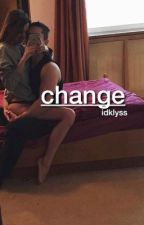 change | m.e. (sequel to bully) by idklyss