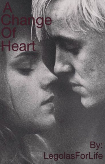 A Change of Heart(Dramione)