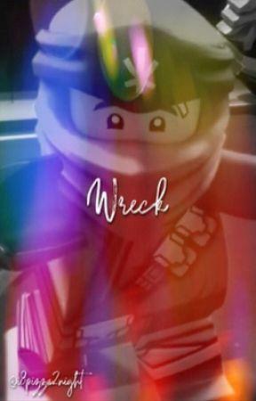 Wreck (Ninjago fanfic) by i8pizza2night