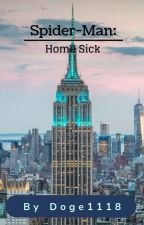 Spider-Man: Home Sick by Doge1118