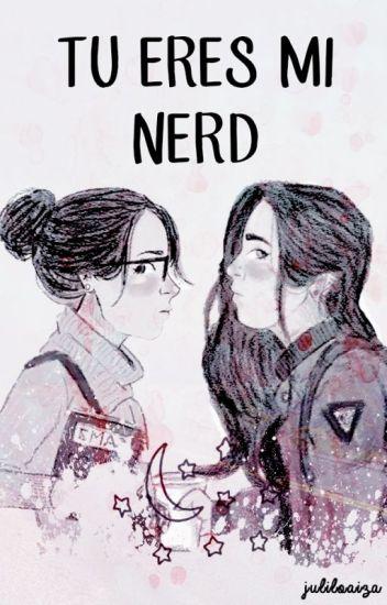 Tu eres mi nerd (Camren) *Editando*