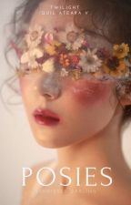 posies | quil ateara v by SunkissedDarling