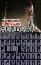 Rebel Academy by ALostAlice