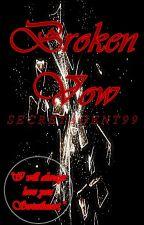 Broken Vow by secretagent99