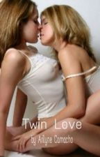 Twin love (Editing) by Missloka2k