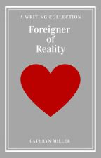Foreigner of Reality by sonosakka