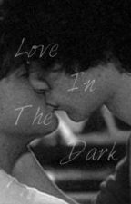 Love In The Dark - Harry x Louis (Larry) by InternetGh0st