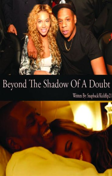 Beyond The Shadow Of A Doubt [Finished]