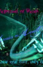 Mermaid of Death by GlassEyedBlood
