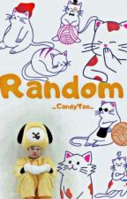 RANDOM (and a tag book) by _CandyTae_