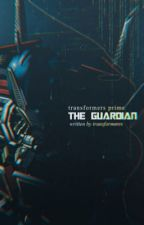 Transformers Prime: The Guardian by transformerrs