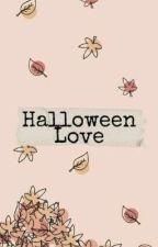Halloween Love || ✓|| by your_localfriend
