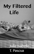 My Filtered Life by DatOtherAnimeOtaku