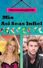 Mio Así Seas Infiel by MariantoPG