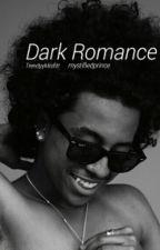 Dark Romance by TrendyyMisfitt