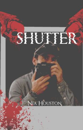 SHUTTER #WelcometoTheBlumhouse by niahouston