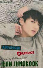 arrange marriage to my childhood friend ; jeon jungkook by DLangel_sB