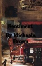Sentiment  by -MichaelaBrown-
