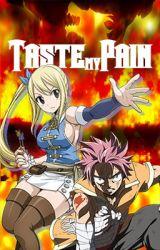 Taste my Pain (Fairy Tail) by CelestialSakuraa
