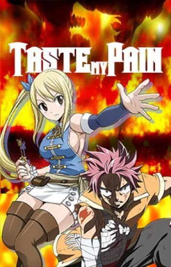Taste my Pain (Fairy Tail)