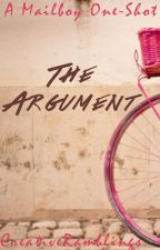 The Argument by CreativeRamblings