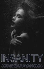 Insanity by xxMegaraYangxx