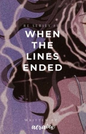 When the Lines Ended (RE Series #1) by aerainx