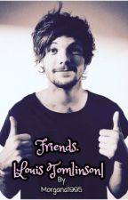 Friends. |Louis Tomlinson| by Morgana1995