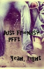 Just friends? Pfft. Yeah, right. by twinkle_toes