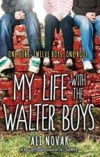 My Life with the Walter Boys by FlowersSea
