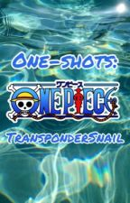 One-Shots: One Piece | One Piece x Reader by TransponderSnail