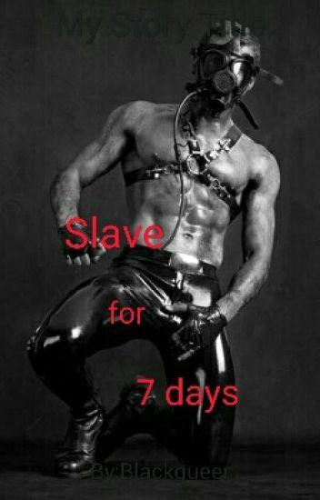 Slave for 7 days (boy x boy)