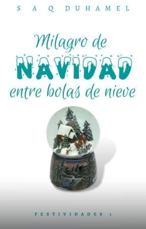 Milagro de navidad entre bolas de nieve. by littlemaple