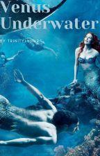 Venus Underwater by trinitylynn25