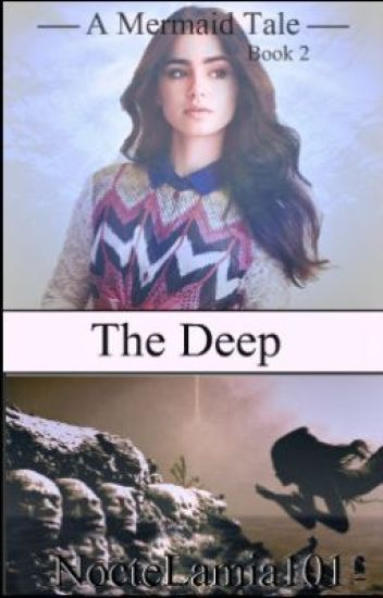 A Mermaid Tale Book 2 - The Deep (IN EDITING)