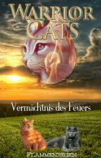 Warrior Cats - Das Vermächtnis des Feuers by Flammenregen