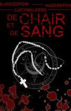 De Chair et De Sang by HazardFox