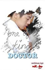 One of a Kind Doctor by meili_dyan