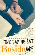 The Day He Sat Beside Me by applegreen