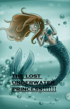 The Lost Underwater Princess by cupcake13