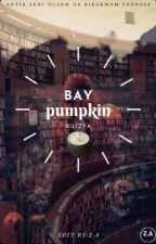Bay Pumpkin by 1bilizya
