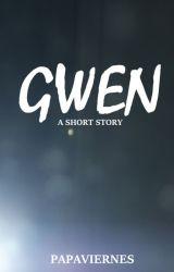 Gwen by PapaViernes