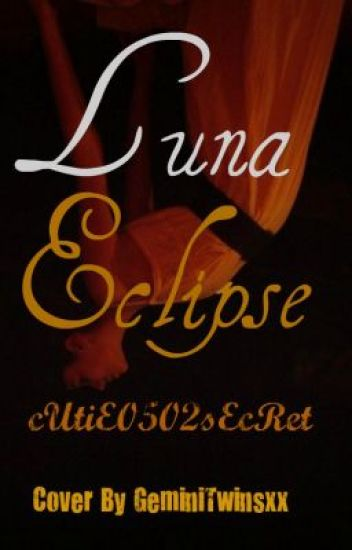 Luna Eclipse ( Sequel to MEETING a VAMPIRE PRINCE was not on my VACATION list!)