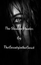 Shadow Hunter by TheBeautyintheBeast