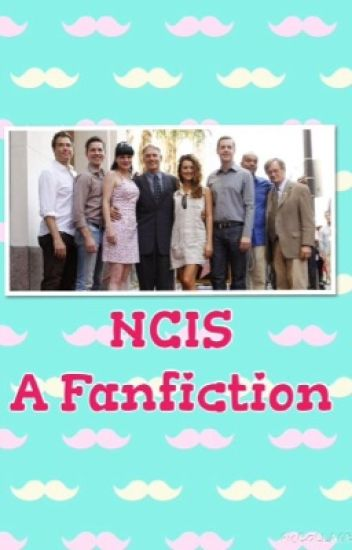 NCIS-A Fanfiction