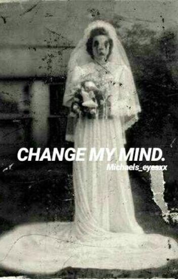 Change My Mind || Jeff The Killer