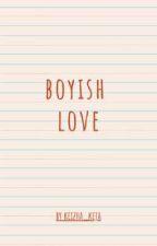 Boyish Love by keizha777